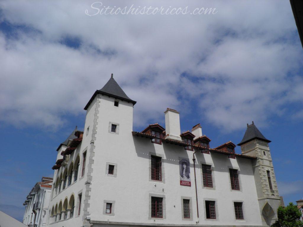 La Casa Luis XIV donde se hospedó el monarca frances.